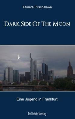 Dark Side Of The Moon von Gawen,  Mike, Körner,  Heinz, Pirschalawa,  Tamara