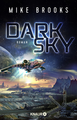 Dark Sky von Brooks,  Mike, Weinert,  Simon