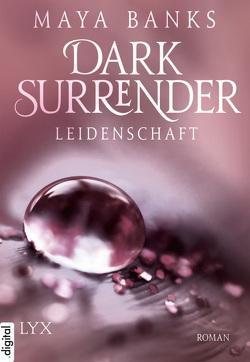 Dark Surrender – Leidenschaft von Banks,  Maya, Woitynek,  Patricia