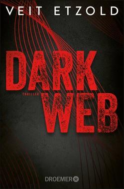 Dark Web von Etzold,  Veit
