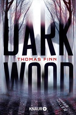 Dark Wood von Finn,  Thomas