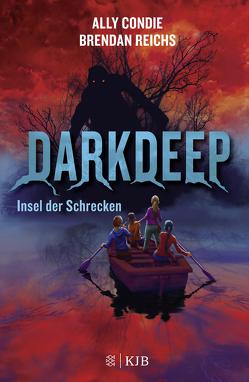Darkdeep – Insel der Schrecken von Condie,  Ally, Reichs,  Brendan, Strom,  Leo H.