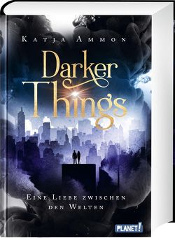 Darker Things von Ammon,  Katja