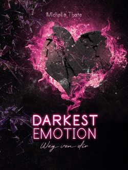 Darkest Emotion von Thate,  Michelle