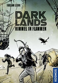 Darklands – Himmel in Flammen von Jysch,  Arne, Lenk,  Fabian
