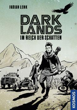 Darklands – Im Reich der Schatten von Jysch,  Arne, Lenk,  Fabian