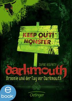 Darkmouth – Broonie und der Tag vor Darkmouth von Hegarty,  Shane, Münch,  Bettina, Schaaf,  Moritz