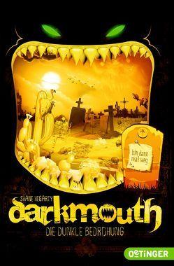 Darkmouth von Hegarty,  Shane, Salzmann,  Birgit, Schaaf,  Moritz