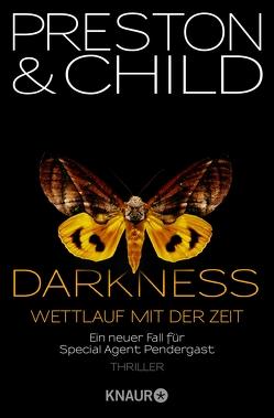 Darkness – Wettlauf mit der Zeit von Benthack,  Michael, Child,  Lincoln, Preston,  Douglas