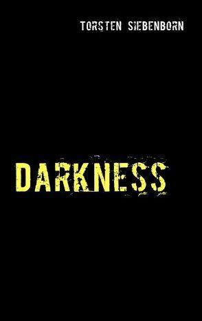 Darkness von Siebenborn,  Torsten