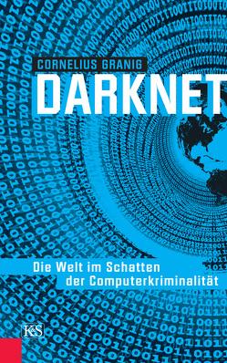 Darknet von Granig,  Cornelius