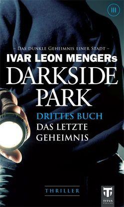 Darkside Park von Beckmann,  John, Buchna,  Hendrik, Rost,  Simon X., Weber,  Raimon, Zachariae,  Christoph