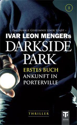 Darkside Park von Beckmann,  John, Buchna,  Hendrik, Menger,  Ivar Leon, Zachariae,  Christoph