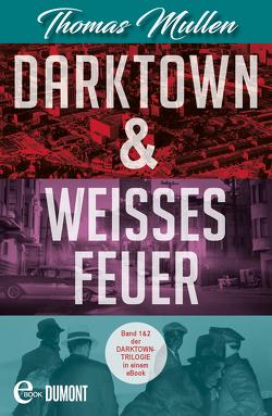 Darktown & Weißes Feuer von Mayer,  Berni, Mullen,  Thomas
