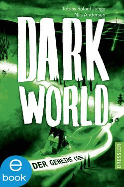 Darkworld von Andersen,  Nils, Junge,  Tobias Rafael