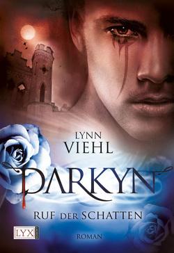Darkyn – Ruf der Schatten von Kramp,  Katharina, Viehl,  Lynn