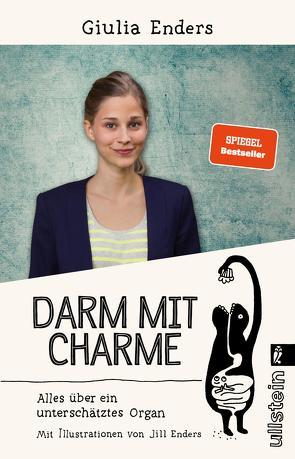 Darm mit Charme von Enders,  Giulia, Enders,  Jill