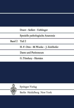 Darm und Peritoneum. Hernien von Otto,  H.F., Töndury,  G., Wanke,  M., Zeitlhofer,  J.