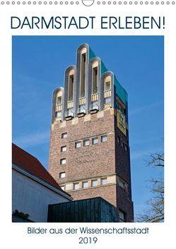 Darmstadt erleben! (Wandkalender 2019 DIN A3 hoch) von Werner,  Christian