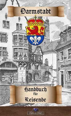 Darmstadt – Handbuch für Reisende von Schreiber,  Erik
