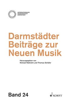 Darmstädter Beiträge zur Neuen Musik von Rebhahn,  Michael, Schaefer,  Thomas