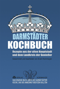 Darmstädter Kochbuch von Kornmayer,  Evert, Partsch,  Jochen, Schellhaas,  Klaus Peter