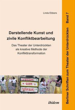 Darstellende Kunst und zivile Konfliktbearbeitung von Ebbers,  Linda, Hahn,  Harald, Werner,  Dominik