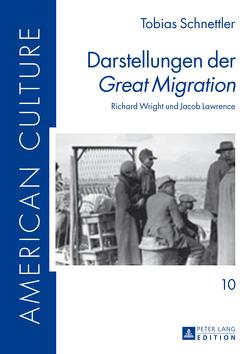 Darstellungen der «Great Migration» von Schnettler,  Tobias