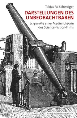 Darstellungen des Unbeobachtbaren von Schwaiger,  Tobias M.
