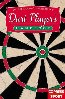 Dart Player's Handbook von Gutschreiter,  Bernhard