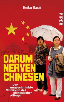 Darum nerven Chinesen von Barai,  Heike