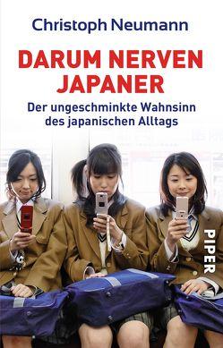 Darum nerven Japaner von Neumann,  Christoph