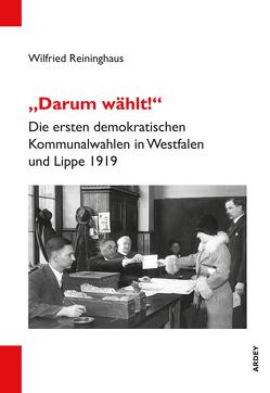 """""""Darum wählt!"""" von Reininghaus,  Wilfried"""