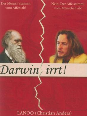 Darwin irrt! von Anders,  Christian, Boldt,  Andreas, Lennstrom,  Ron, Rogl,  Andrea
