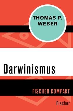 Darwinismus von Weber,  Thomas P.