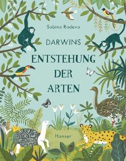 Darwins Entstehung der Arten von Ochel,  Stefanie, Radeva,  Sabina