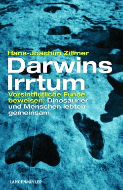 Darwins Irrtum von Zillmer,  Hans-Joachim