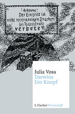 Darwins Jim Knopf von Voss,  Julia