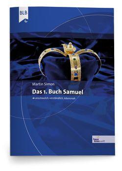 Das 1. Buch Samuel von Simon,  Martin