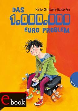 Das 1-Million-Euro-Problem von Gallus,  Christine, Geisler,  Dagmar, Ruata-Arn,  Marie-Christophe