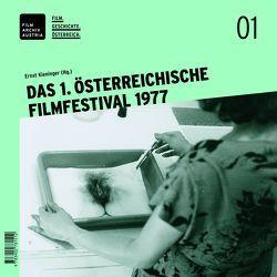 Das 1. österreichische Filmfestival 1977 von Kieninger,  Ernst