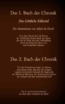 Das 1. und 2. Buch der Chronik, das 8. und 9. Geschichtsbuch aus dem Alten Testament der Bibel von Luther 1545,  Martin, Tessnow,  Antonia Katharina