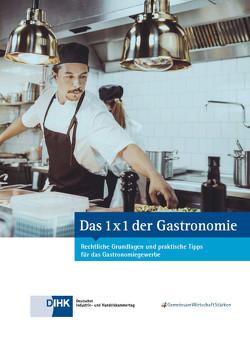 Das 1 x 1 der Gastronomie von DIHK e.V., Döblitz,  Frank, Zydeck,  Thomas