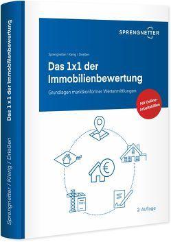 Das 1 x 1 der Immobilienbewertung von Drießen,  Sebastian, Kierig,  Jochem, Sprengnetter,  Dr. Hans Otto