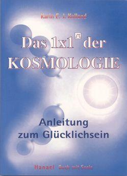 Das 1 × 1 der Kosmologie von Kolland,  Karin E. J.