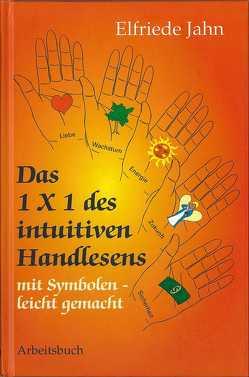 Das 1 × 1 des intuitiven Handlesens von Jahn,  Elfriede