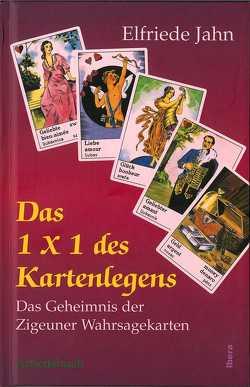 Das 1 × 1 des Kartenlegens von Jahn,  Elfriede