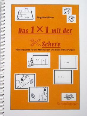 Das 1 x 1 mit der Schere von Bliem,  Siegfried