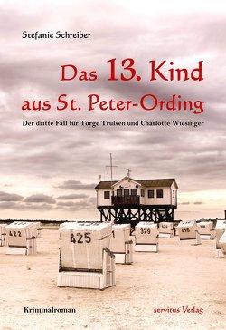 Das 13. Kind aus St. Peter-Ording von Schreiber,  Stefanie