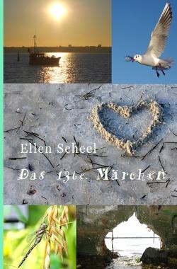 Das 13te Märchen von Scheel,  Ellen